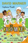The Kaboom Kid 8 - Captains' Knock