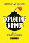Exploding Endings:  Book 4 - Screenshots & Laughing Gas
