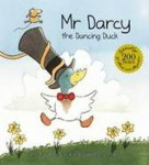 Mr Darcy; The Dancing Duck