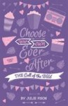 Choose Your Own Ever After