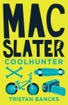 Mac Slater Cool Hunter