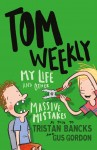 My Life: And Other Massive Mistakes