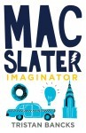 Mac Slater Imaginator