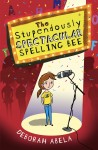The Stupendously Spectacular Spelling Bee