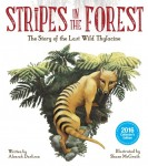 Stripes in the Forest - The Story of the Last Wild Thylacine