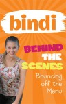 Bindi Behind the Scenes #5 - Bouncing off the Menu