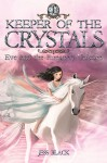 Keeper of the Crystals 1 - Eve and the Runaway Unicorn