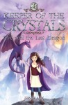 Keeper of the Crystals 4 - Eve and the Last Dragon