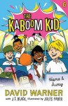 The Kaboom Kid 6 - Home & Away