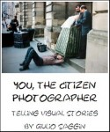 You, The Citizen Photographer: Telling Visual Stories