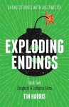 Exploding Endings:  Book 2 - Dingbats & Lollypop Arms