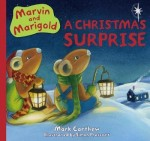 Marvin and Marigold:  A Christmas Surprise