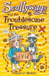 Scallywags and the Troublesome Treasure