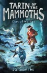 Tarin of the Mammoths: Clan of Wolves
