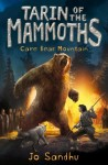 Tarin of the Mammoths: Cave Bear Mountain