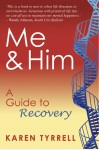 Me & Him - a Guide to Recovery