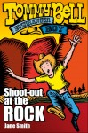 Tommy Bell Bushranger Boy #1 - Shoot-Out at the Rock