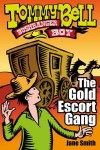 Tommy Bell Bushranger Boy #3 - The Gold Escort Gang