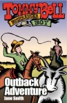 Tommy Bell Bushranger Boy #4 - Outback Adventure