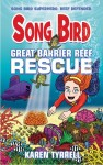Songbird - Great Barrier Reef Rescue