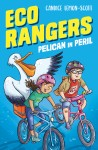 Eco Rangers - Pelican in Peril