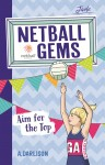 Netball Gems - Aim for the Top