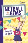 Netball Gems - Keeping it Real