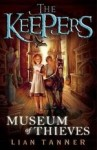 The Keepers Trilogy : Book 1 - Museum of Thieves