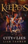The Keepers Trilogy : Book 2 - City of Lies