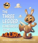 The Three Legged Kangaroo From Uluru