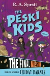 The Peski Kids 5: The Final Mission