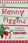 Nanny Piggins Guide to Conquering Christmas