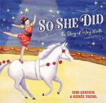So She Did - Story of May Wirth
