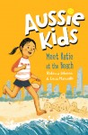Aussie Kids - Meet Katie at the Beach