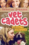 Vet Cadets Book 1 - Welcome to Willowdale