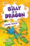 Billy is a Dragon - Shadow Shifter