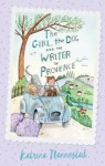 The Girl, the Dog, the Writer in Provence