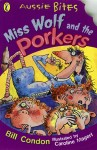 Miss Wolf and the Porkers