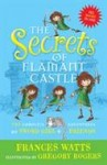 The Secrets of Flamant Castle