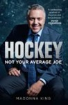 Hockey: Not Your Average Joe