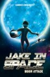 Moon Attack; Jake in Space