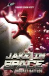 Jack In Space; Rocket Battles