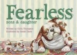 Fearless: Sons & Daughter