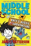 Middle School: Rafe's Aussie Adventure