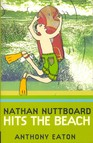 Nathan Nuttboard Hits the Beach