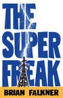 The Super Freak