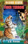 Hazard River: Tiger Terror!