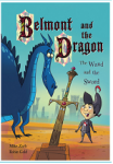 Belmont and the Dragon: The Wand and the Sword