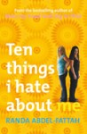 Ten things I hate about me