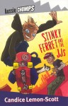 Stinky Ferret and the JJs